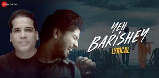 Yeh Barishey Lyrics Aabhik Ghosh
