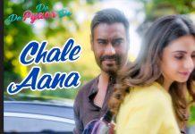 Chale Aana Song Lyrics In Hindi