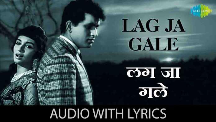 Lag Ja Gale Lyrics Hindi
